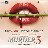 Murder 3 by Pritam