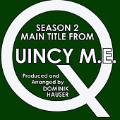 Season 2 Main Title (from the TV Series: Quincy, M.E.) (Cover) by Dominik Hauser