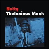 Nutty by Thelonious Monk