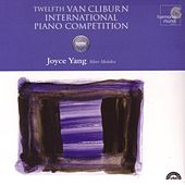12th Van Cliburn International Piano Competition: Silver Medalist by Joyce Yang