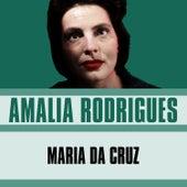Maria Da Cruz von Amalia Rodrigues