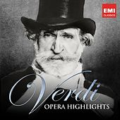 Verdi: Opera Highlights by Various Artists