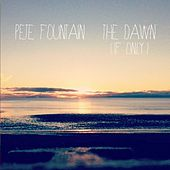The Dawn (If Only) by Pete Fountain