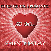Be Mine: 50 Songs for Valentine's Day by Pianissimo Brothers