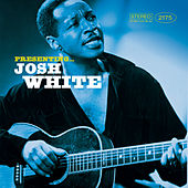 Presenting… Josh White by Josh White
