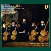 Charpentier, Couperin & Moulinié: Le Concert des Violes von Ensemble Mare Nostrum