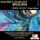 Durufle: Requiem - Villette: Cinq Motets by Various Artists