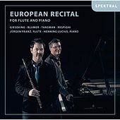European Recital for Flute and Piano by Jürgen Lucius - Klavier Jürgen Franz - Flöte