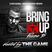Bring Em up Vol 5 Hosted by the Game by Various Artists