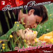 Flavours Of Romance-Valentine's Day Vol. 1 by Various Artists