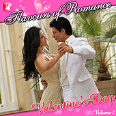 Flavours Of Romance-Valentine's Day Vol. 2 by Various Artists