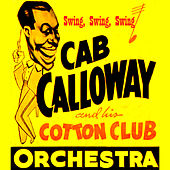 Swing Swing Swing by Cab Calloway