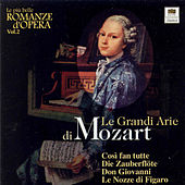 Le Grandi Arie di Mozart by Wolfgang Amadeus Mozart