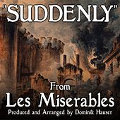 Suddenly (From the Motion Picture Score to