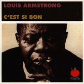 C'est Si Bon by Louis Armstrong