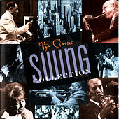 The Classic Swing Collection by Various Artists