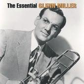 The Essential Glenn Miller by Glenn Miller