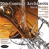 20th Century Architects by Mark Hetzler