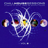 Chill House Sessions 2 by A.M.P.