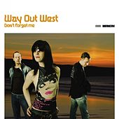 Don't Forget Me von Way Out West