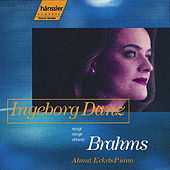 Ingeborg Danz Singt Brahams by Johannes Brahms