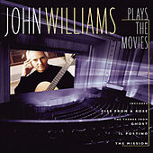 John Williams Plays The Movies by John Williams (Guitar)