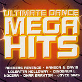 Ultimate Dance Mega Hits by Various Artists