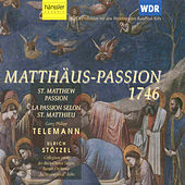 Matthaus: Passion 1746 (St. Matthew Passion) by Georg Philipp Telemann