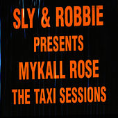 Taxi Sessions by Mykal Rose