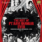 The Best Of Pandit Ravi Shankar Ever Vol. 2 by Ravi Shankar
