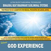 God Experience by Binaural Beat Brainwave Subliminal Systems