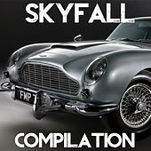 Skyfall Compilation (Best Themes from James Bond Soundtrack) by Various Artists