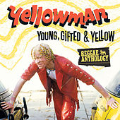 Reggae Anthology: Young, Gifted and Yellow by Various Artists