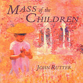 Mass of the Children by John Rutter