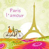 Paris l'amour by Various Artists