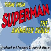 Theme (From: Superman the Animated Series) (Single) (Cover) by Dominik Hauser