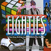 Hooked On The Eighties by Various Artists