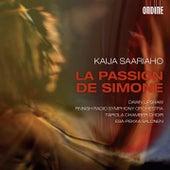 Saariaho: La Passion de Simone by Dawn Upshaw