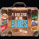 A Bad Case Of The Blues von Various Artists