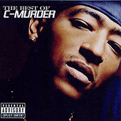 The Best Of C-Murder by C-Murder