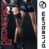 Decadence Vol. 2 by Various Artists