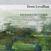 Levaillant: Paysages de Conte by Various Artists