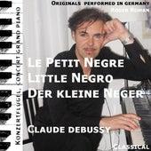 Le Petit Negre , Der Kleine Neger , the Little Negro (feat. Roger Roman) by Claude Debussy