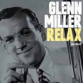 Relax - Ballads Only by Glenn Miller