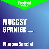 Muggsy Special (Muggsy Spanier - Vol. 3) by Muggsy Spanier