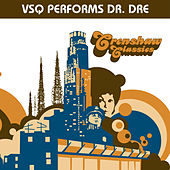 Crenshaw Classics: The Tribute to Dr. Dre by Vitamin String Quartet