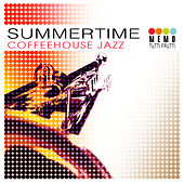 Summertime - Coffeehouse Jazz by Various Artists