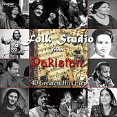 Folk Studio from Pakistan - 40 Greatest Hits Ever by Various Artists