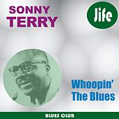 Whoopin' The Blues by Sonny Terry