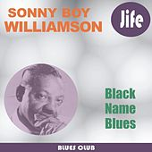 Black Name Blues by Sonny Boy Williamson